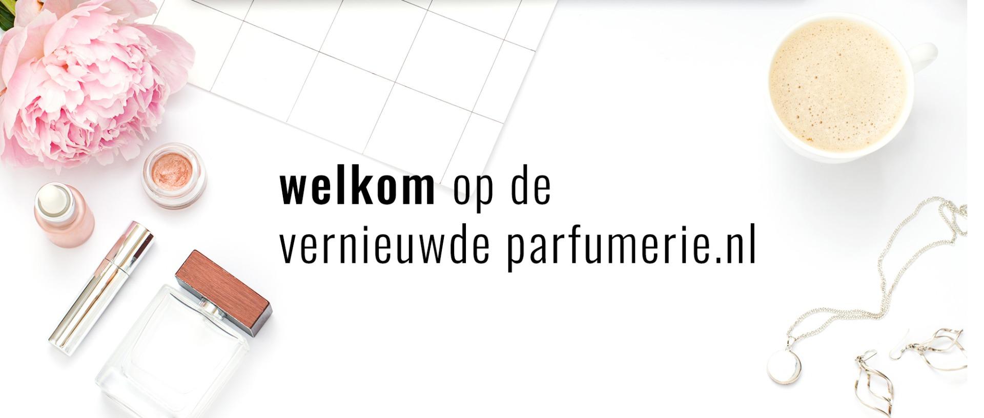 Welkom op de vernieuwde parfumerie.nl